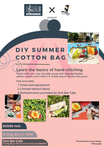 (17 Aug) DIY Summer Cotton Bag Workshop @ One Bar Cafe