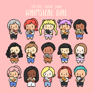DIGITAL: Create your own Whimsical Girl (Unlimited Download for a Limited Time)