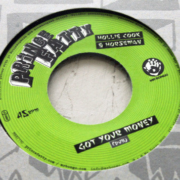 Got Your Money ft. Hollie Cook & Horseman 7""
