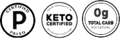 Paleo and Keto Certified and 0 grams of carbs per serving
