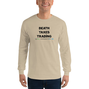 Death Taxes Trading Men's Long Sleeve Shirt