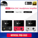The M500 MQA dac Headphone Amplifier Pre-Sale - hifiexpress