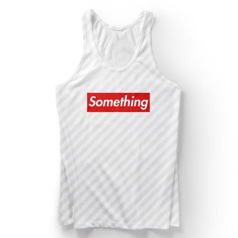 Something 2 Tank Top