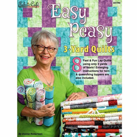 Easy Peasy 3 Yard Quilts Pattern Book T8 - Daz Fabrics