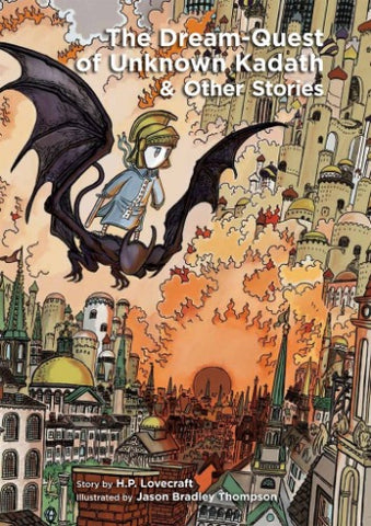 H.P. Lovecraft's The Dream-Quest of Unknown Kadath and Other Stories