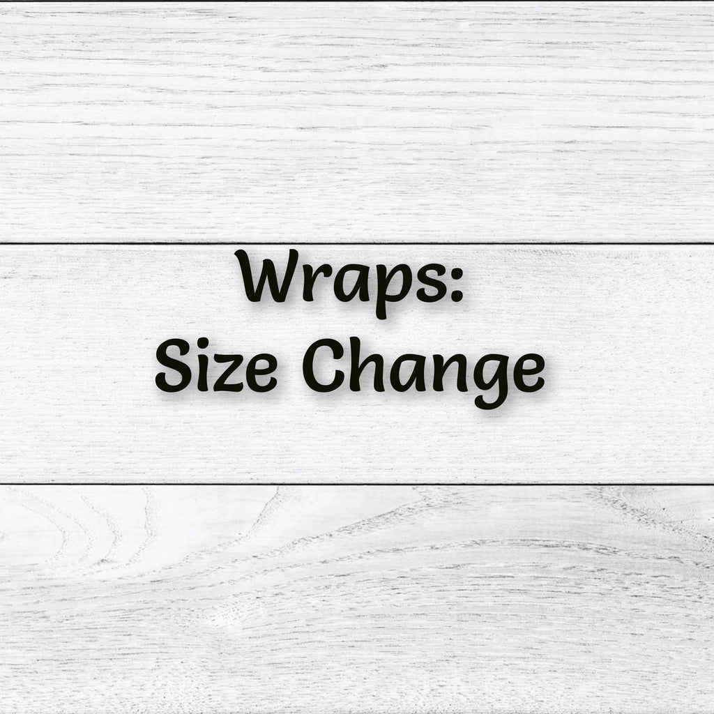 Change My Wrap Size