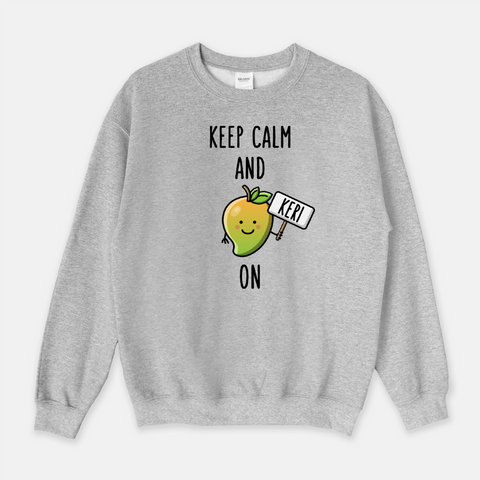 Keep Calm and Keri On - Sweatshirt