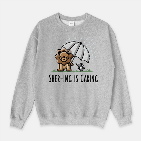 Shering is Caring - Sweatshirt