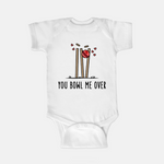 You Bowl me Over - Baby Onesie
