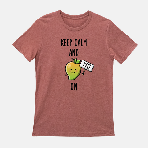 Keep Calm and Keri On - T-Shirt