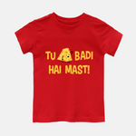 Tu Cheese Badi Hai Mast - Youth Tee