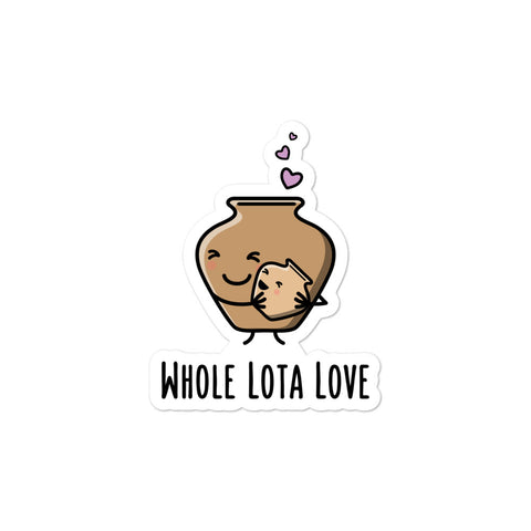 Whole Lota Love - Sticker