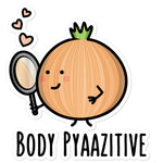 Body Pyaazitive - Sticker