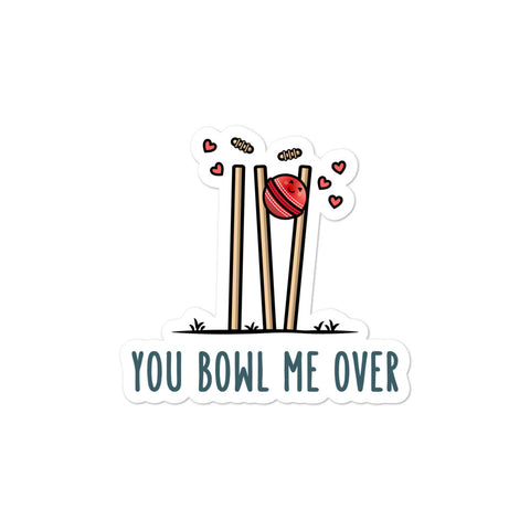 You bowl me over - Sticker