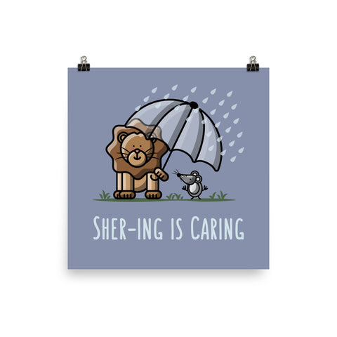 Shering is Caring - Art Print