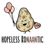Hopeless Ronaantic - Sticker