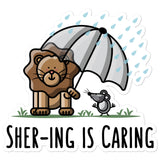 Shering is Caring - Sticker