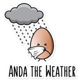 Anda the Weather - Sticker