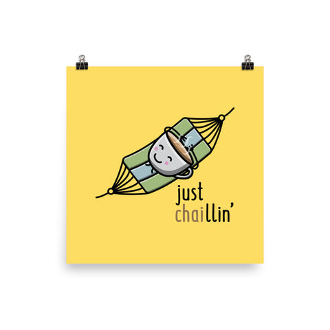 Just Chaillin' Cartoon - Art Print