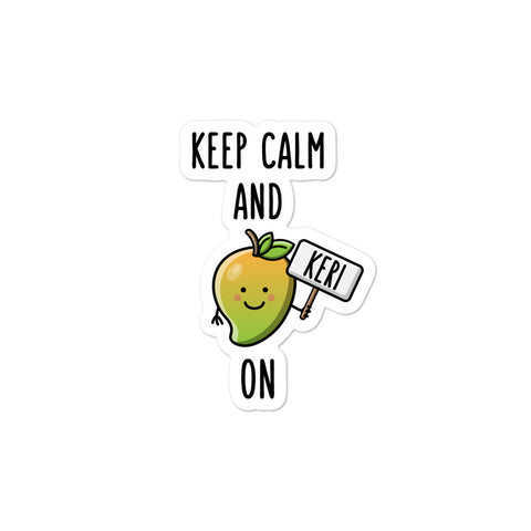 Keep Calm and Keri On - Sticker