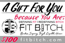 Fit Bitch E-Gift Cards $25|$50|$75|$100