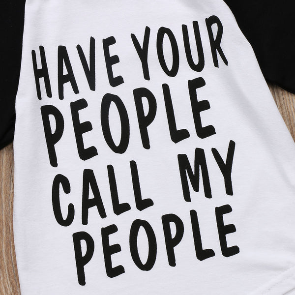 Have Your People Call My People Long Sleeve T-Shirt -  Hipster Kids Style. Youth Clothing and apparel Outfitters for hipster kids, toddlers, and babies.