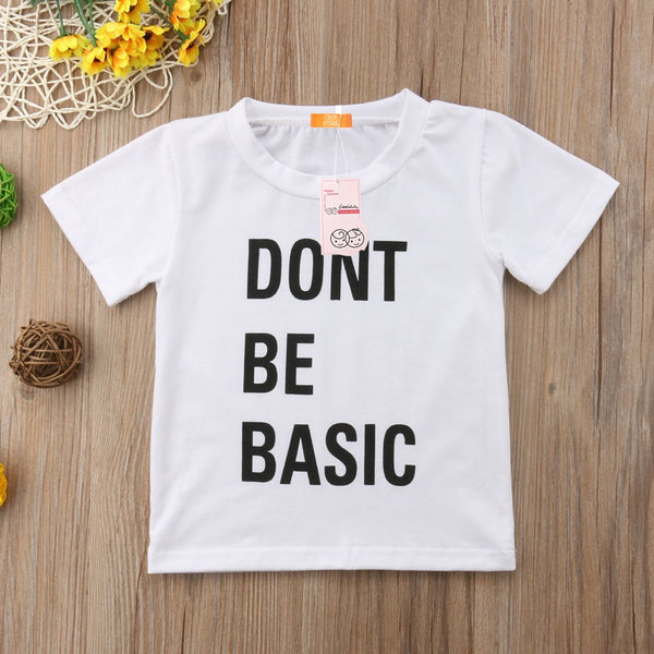 Don't Be Basic T-Shirt -  Hipster Kids Style. Youth Clothing and apparel Outfitters for hipster kids, toddlers, and babies.