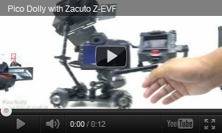 Pico Dolly with Zacuto EVF