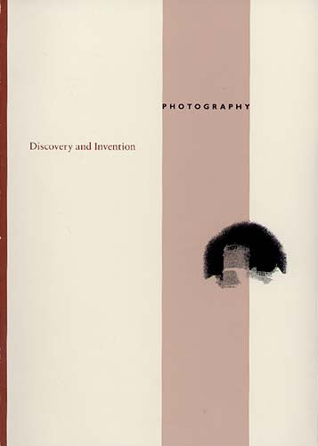 Photography: Discovery and Invention