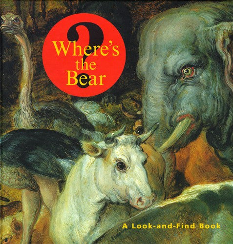 Where's the Bear? A Look-and-Find Book