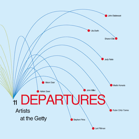 Departures: 11 Artists at the Getty