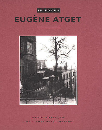 In Focus: Eugène Atget