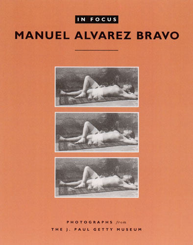 In Focus: Manuel Alvarez Bravo | Getty Store
