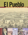 El Pueblo: The Historic Heart of Los Angeles