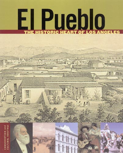 El Pueblo: The Historic Heart of Los Angeles | Getty Store