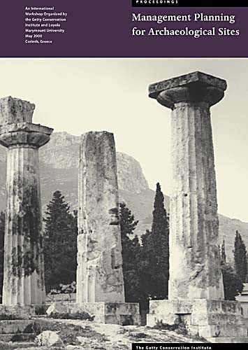 Management Planning for Archaeological Sites: Proceedings of the Corinth Workshop