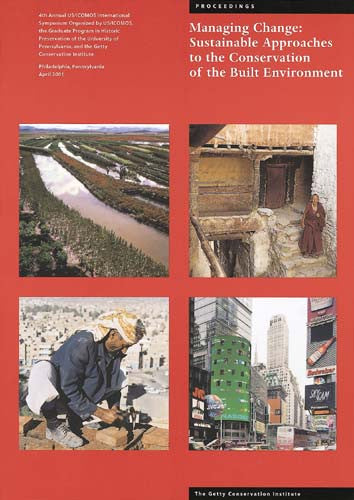 Managing Change: Sustainable Approaches to the Conservation of the Built Environment