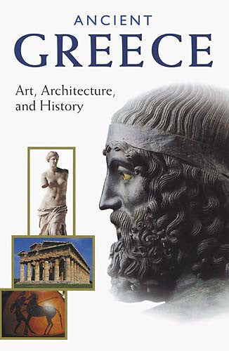 Ancient Greece: Art, Architecture, and History