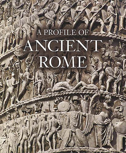 A Profile of Ancient Rome
