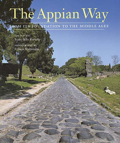 The Appian Way: From Its Foundation to the Middle Ages | Getty Store