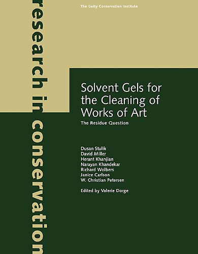 Solvent Gels for the Cleaning of Works of Art: The Residue Question
