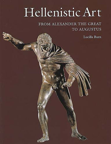 Hellenistic Art: From Alexander the Great to Augustus