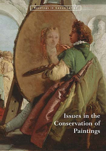 Issues in the Conservation of Paintings, hardcover | Getty Store