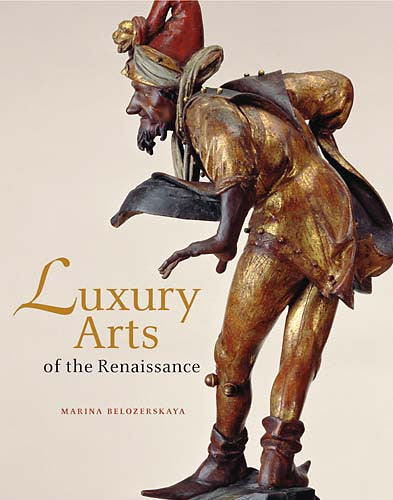Luxury Arts of the Renaissance