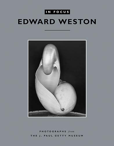 In Focus: Edward Weston