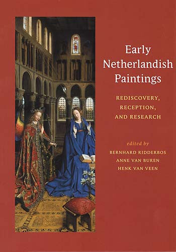 Early Netherlandish Paintings: Rediscovery, Reception, and Research | Getty Store