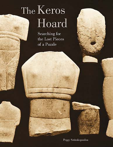 "The ""Keros Hoard"": Myth or Reality? Searching for the Lost Pieces of a Puzzle"