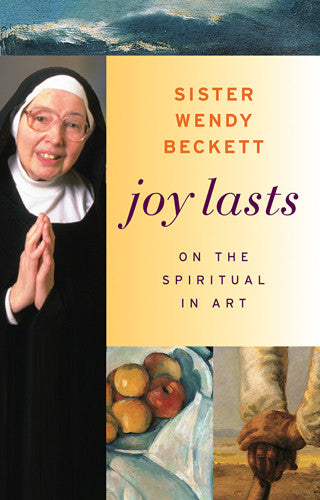 Joy Lasts: On the Spiritual in Art | Getty Store
