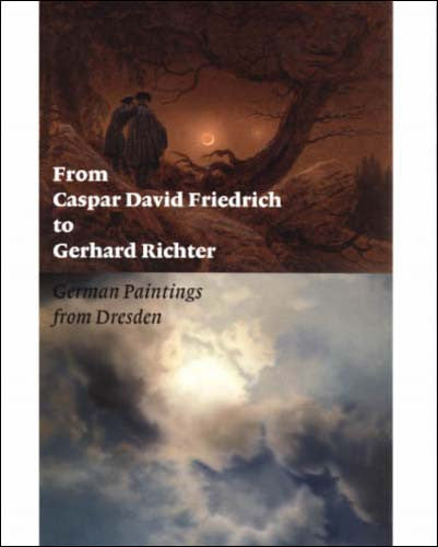 From Caspar David Friedrich to Gerhard Richter: German Paintings from Dresden | Getty Store