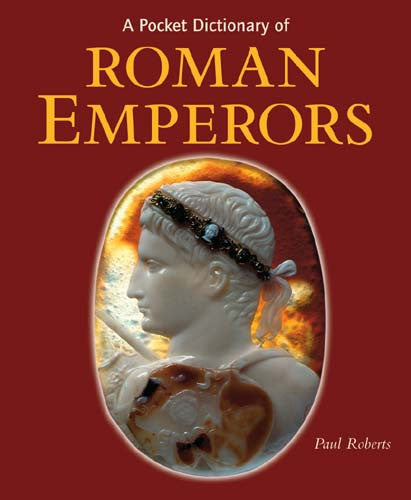 A Pocket Dictionary of Roman Emperors | Getty Store